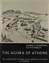 The Agora of Athens: The History, Shape, and Uses of an Ancient City Center - Homer A. Thompson, Richard Ernest Wycherley, R. E. Wycherley