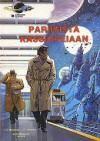 Pariisista Kassiopeiaan (Avaruusagentti Valerianin seikkailuja, #10) - Pierre Christin, Jean-Claude Mézières