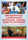 Presidential Campaigns, Slogans, Issues, and Platforms - Robert North Roberts, Scott John Hammond