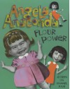 Flour Power (Angela Anaconda) - Joanna Ferrone, Sue Rose