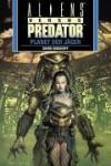 Planet der Jäger (Aliens Vs. Predator, # 2) - David Bischoff