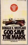 God Save the Mark - Donald E Westlake