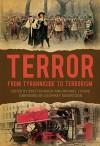 Terror: From Tyrannicide To Terrorism - Brett Bowden, Michael T. Davis