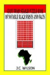 Giant Word Search Puzzle Book of Notable Black Firsts and Facts - J. Wilson