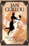 Mellan rött och svart - Jan Guillou