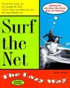 Surf the Net the Lazy Way (Macmillan Lifestyles Guide) - Shelley O'Hara