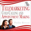Telemarketing, Cold Calling and Appointment Making - The Easy Step by Step Guide - Pauline Rowson