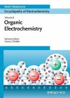 Organic Electrochemistry - Allen J. Bard, Martin Stratmann, Hans J. Schafer