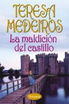La maldición del castillo - Teresa Medeiros