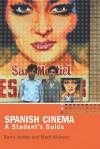 Spanish Cinema: A Student's Guide - Barry Jordan, Mark Allinson