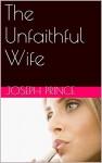 The Unfaithful Wife - Joseph Prince