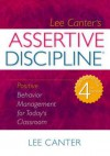 Assertive Discipline - Lee Canter