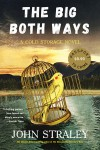 The Big Both Ways - John Straley
