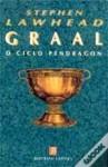 Graal (Ciclo Pendragon, #5) - Stephen R. Lawhead