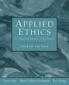 Applied Ethics: A Multicultural Approach (4th Edition) - Larry May
