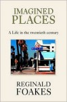 Imagined Places - Reginald Foakes