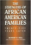 The Strengths of African American Families: Twenty-Five Years Later - Robert B. Hill