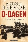 D-dagen: Slaget om Normandie - Antony Beevor, Jorunn Carlsen, Arne-Carsten Carlsen