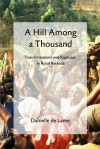 A Hill among a Thousand: Transformations and Ruptures in Rural Rwanda - Danielle de Lame, Helen Arnold