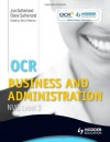 OCR Business and Administration Nvq Level 3. by John Sutherland, Diane Sutherland - Jonathan Sutherland