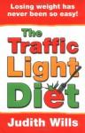 The Traffic Light Diet - Judith Wills