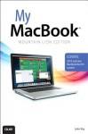 My Macbook (Mountain Lion Edition), 3/E - John Ray