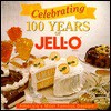 Celebrating 100 Years of Jell-O - Publications International Ltd.