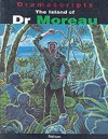 The Island Of Dr. Moreau (Dramascripts Classic Texts) - David Calcutt