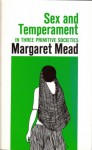 Sex and Temperament in Three Primitive Societies - Margaret Mead
