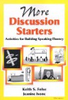More Discussion Starters: Activities for Building Speaking Fluency - Keith S. Folse, Jeanine Aida Ivone