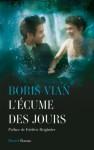 L'écume des jours (Littérature française) (French Edition) - Boris Vian
