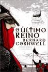 O Último Reino (Crônicas Saxônicas, #1) - Alves Calado, Bernard Cornwell