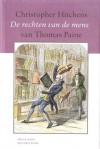 'De rechten van de mens' van Thomas Paine. Een biografie. - Christopher Hitchens, Peter Cuijpers