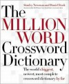 The Million Word Crossword Dictionary 1st (first) edition Text Only - Stanley Newman