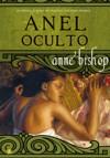 Anel Oculto - Cristina Correia, Anne Bishop