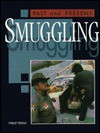 Smuggling - Philip Steele