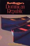 Rum & Reggae's Dominican Republic - Jonathan Runge