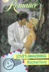 Love's Awakening (Romance Ser.) - Rachel Ford