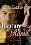 Rapture in Rome - Adam Carpenter
