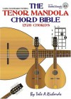 The Tenor Mandola Chord Bible: CGDA Standard Tuning 1, 728 Chords (Fretted Friends Series) - Tobe A. Richards
