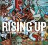 Rising Up: Hale Woodruff's Murals at Talladega College - Stephanie Mayer, Stephanie Mayer Heydt
