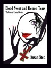 Blood, Sweat and Demon Tears - Susan Stec