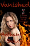 Vanished (A Times Journey Novel Book 1) - Bethany Shaw