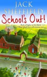 School's Out! - Jack Sheffield