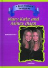 Mary-Kate & Ashley Olsen: Child Star - Kathleen Tracy, Kathy Tracy