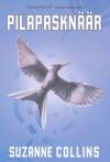Pilapasknäär (Näljamängud, #3) - Evelin Schapel, Suzanne Collins