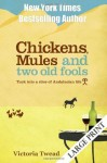Chickens, Mules and Two Old Fools: A Slice of Andalucian Life - Victoria Twead