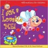 I Am a Lovable Me!: Affirmations for Children - Sharon R. Penchina, Stuart Hoffman