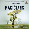 The Magicians: A Novel - Lev Grossman, Mark Bramhall