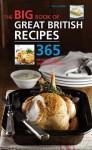 The Big Book Of Great British Recipes: 365 Quick And Versatile Recipes - Roz Denny